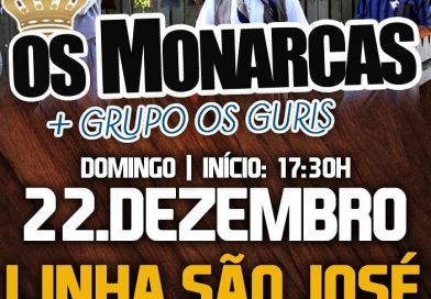 Mati-Baile com Os Monarcas – Linha São José – Quilombo