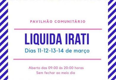 Liquida Irati acontece nos dias 11,12,13 e 14 de Março